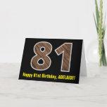 "[ Thumbnail: 81st Birthday: Name + Faux Wood Grain Pattern ""81"" Card ]"