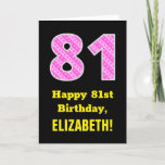 "[ Thumbnail: 81st Birthday: Pink Stripes and Hearts ""81"" + Name Card ]"