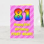 [ Thumbnail: 81st Birthday: Pink Stripes & Hearts, Rainbow # 81 Card ]