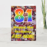 "[ Thumbnail: 81st Birthday; Rustic Autumn Leaves; Rainbow ""81"" Card ]"