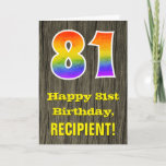 "[ Thumbnail: 81st Birthday: Rustic Faux Wood Look, Rainbow ""81"" Card ]"