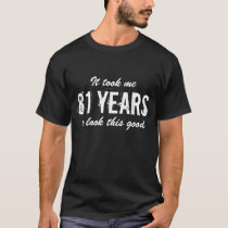 81st Birthday t shirt for men | Customizable age