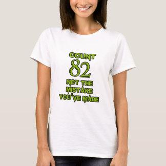 82 Birthday design T-Shirt