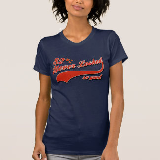 82 never looked so good tees