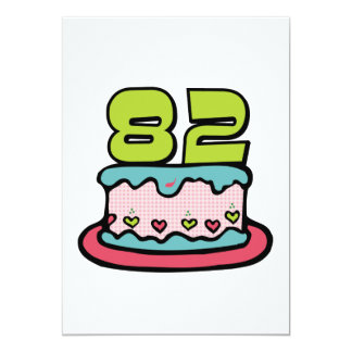82 Year Old Birthday Cake Card