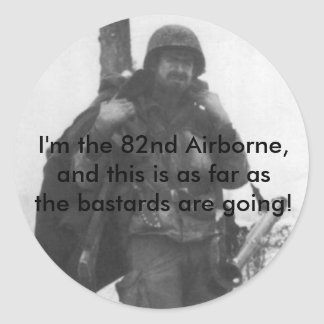 82d_poster I m the 82nd Airborne and this is a Round Stickers