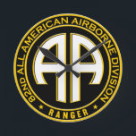 """82nd All American Airborne Ranger Casual Patch Round Clock<br><div class=""""desc"""">The 82nd is a Airborne Assault Infantry Division specialized in parachute operations. In this patch we combined the Ranger status within the round AA All American Logo. Great for casual wear, , , the patch speaks for its self.</div>"""