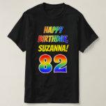 [ Thumbnail: 82nd Birthday — Bold, Fun, Rainbow 82, Custom Name T-Shirt ]