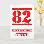 [ Thumbnail: 82nd Birthday: Fun, Red Rubber Stamp Inspired Look Card ]
