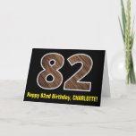 "[ Thumbnail: 82nd Birthday: Name + Faux Wood Grain Pattern ""82"" Card ]"