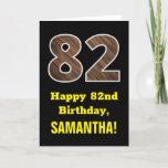 "[ Thumbnail: 82nd Birthday: Name, Faux Wood Grain Pattern ""82"" Card ]"