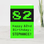 "[ Thumbnail: 82nd Birthday: Nerdy / Geeky Style ""82"" and Name Card ]"