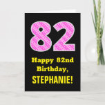 "[ Thumbnail: 82nd Birthday: Pink Stripes and Hearts ""82"" + Name Card ]"