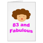 83 and Fabulous! Greeting Card