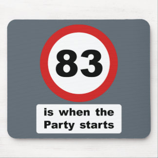 83 is when the Party Starts Mouse Pad