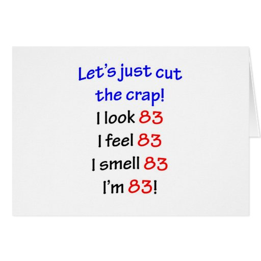83  Let's cut the crap Greeting Card