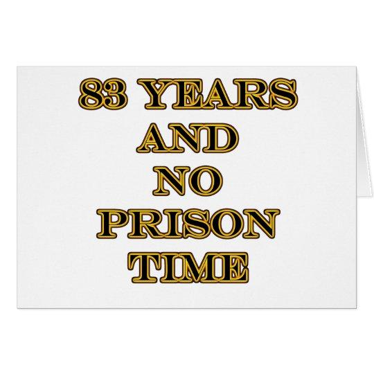 83 No prison time Card