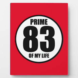 83 - prime of my life plaque