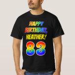 [ Thumbnail: 83rd Birthday — Bold, Fun, Rainbow 83, Custom Name T-Shirt ]