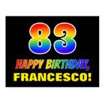 [ Thumbnail: 83rd Birthday: Bold, Fun, Simple, Rainbow 83 Postcard ]