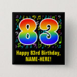 [ Thumbnail: 83rd Birthday: Colorful Music Symbols, Rainbow 83 Button ]