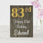 [ Thumbnail: 83rd Birthday: Elegant Faux Gold Look #, Faux Wood Card ]