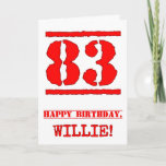 [ Thumbnail: 83rd Birthday: Fun, Red Rubber Stamp Inspired Look Card ]