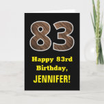 "[ Thumbnail: 83rd Birthday: Name, Faux Wood Grain Pattern ""83"" Card ]"