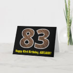 "[ Thumbnail: 83rd Birthday: Name + Faux Wood Grain Pattern ""83"" Card ]"