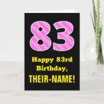 "[ Thumbnail: 83rd Birthday: Pink Stripes and Hearts ""83"" + Name Card ]"