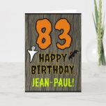 [ Thumbnail: 83rd Birthday: Spooky Halloween Theme, Custom Name Card ]