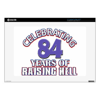 84 years of raising hell decals for laptops