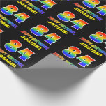 [ Thumbnail: 84th Birthday: Bold, Fun, Simple, Rainbow 84 Wrapping Paper ]
