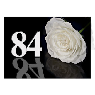 84th Birthday Card with a classic white rose
