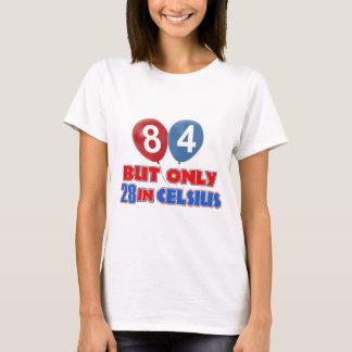 84th birthday designs T-Shirt