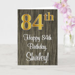 [ Thumbnail: 84th Birthday: Elegant Faux Gold Look #, Faux Wood Card ]