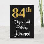 [ Thumbnail: 84th Birthday ~ Elegant Luxurious Faux Gold Look # Card ]