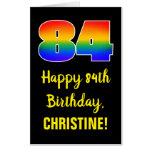 [ Thumbnail: 84th Birthday: Fun, Colorful, Happy, Rainbow # 84 Card ]