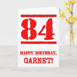 [ Thumbnail: 84th Birthday: Fun, Red Rubber Stamp Inspired Look Card ]