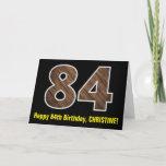"[ Thumbnail: 84th Birthday: Name + Faux Wood Grain Pattern ""84"" Card ]"