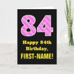 "[ Thumbnail: 84th Birthday: Pink Stripes and Hearts ""84"" + Name Card ]"