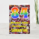 "[ Thumbnail: 84th Birthday; Rustic Autumn Leaves; Rainbow ""84"" Card ]"