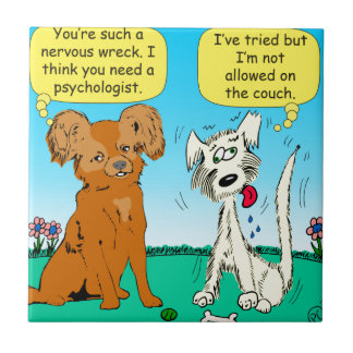 857 you need a psychologist cartoon tile