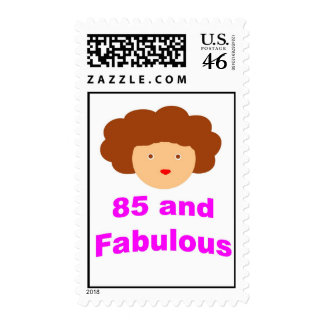 85 and Fabulous Postage