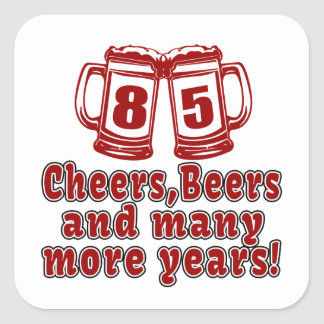 85 Cheers Beer Birthday Square Sticker