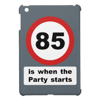 85 is when the Party Starts Cover For The iPad Mini