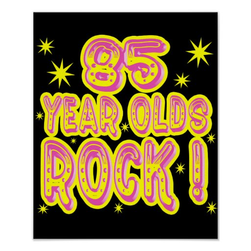 85 Year Olds Rock! (Pink) Poster Print