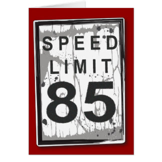 85a tarjeta divertida del límite de velocidad del