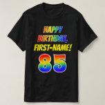 [ Thumbnail: 85th Birthday — Bold, Fun, Rainbow 85, Custom Name T-Shirt ]