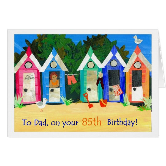 85th Birthday Card for a Father - Beach Huts